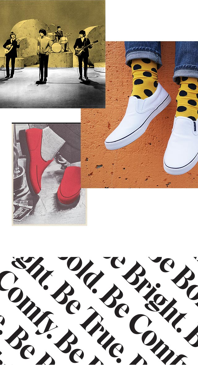 Picture of the Rolling Stones playing. Bold yellow and black polka dot socks sporting a pair of white Hush Puppies. Be True. Be Comfy. Be Bright. Be Bold.